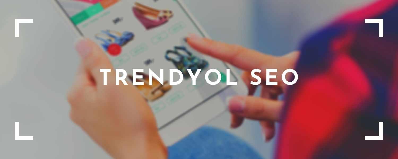 Trendyol-SEO